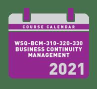 Calendar_2021_WSQ-BCM-310-320-330_Business Continuity Management